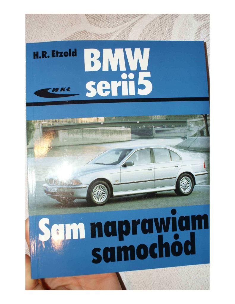Bmw E39 Sam Naprawiam Repair Manual Pdf 46 Mb Repair Manuals Polish Pl